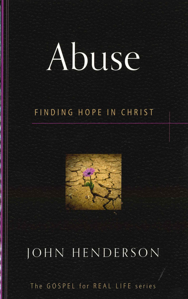 Abuse:  Finding Hope in Christ