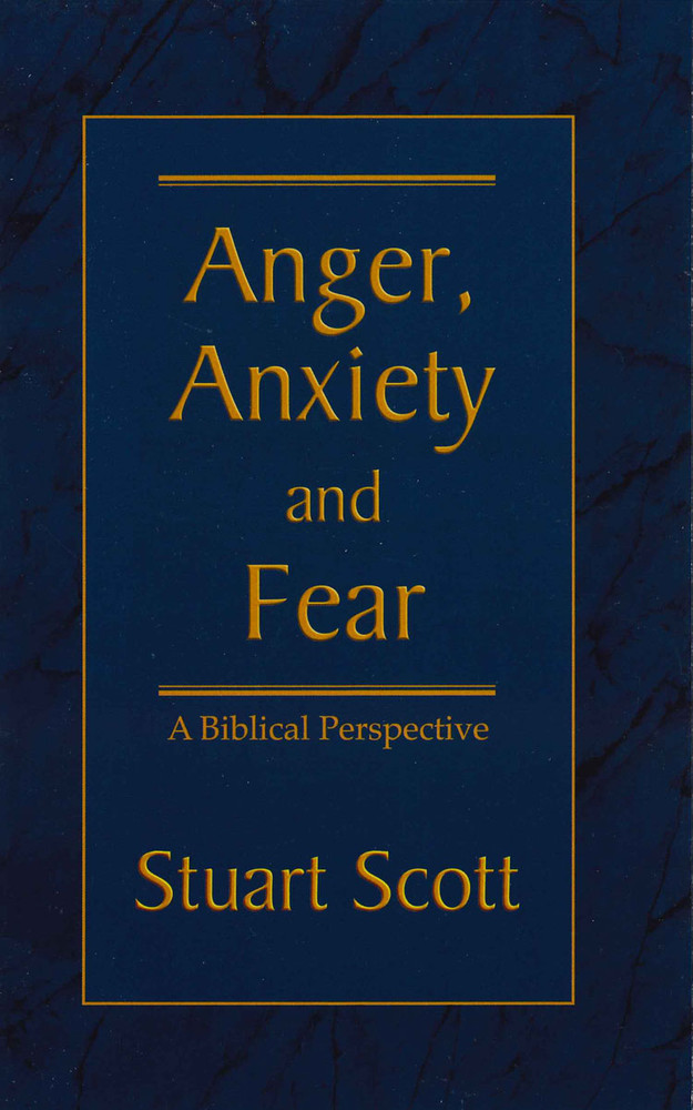 Anger, Anxiety and Fear