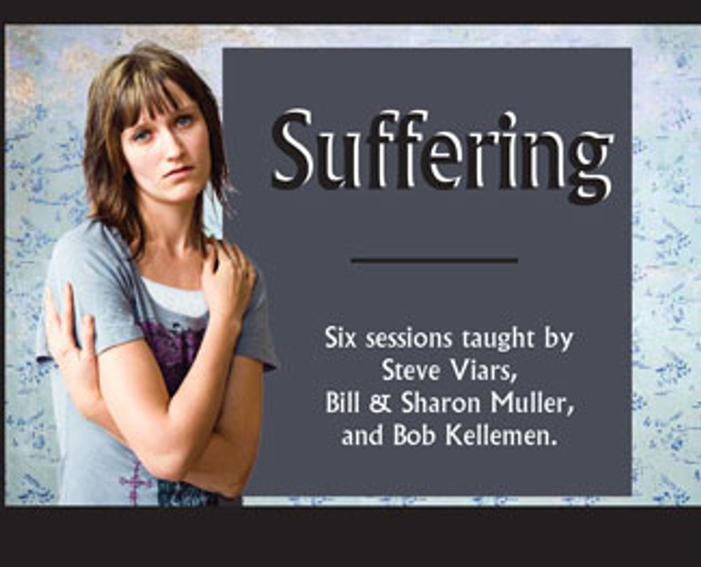 Suffering - MP3 Series: Six audio sessions.