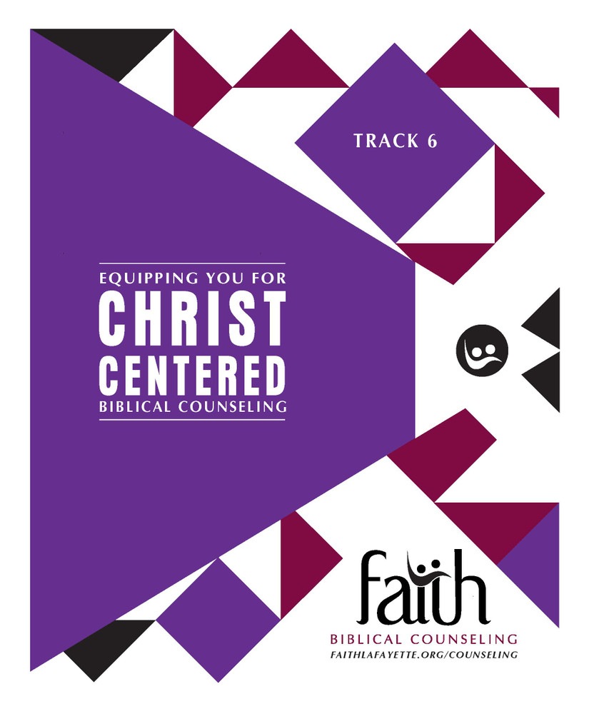 Track 6 (Women's) Notebook - Biblical Counseling Training Conference