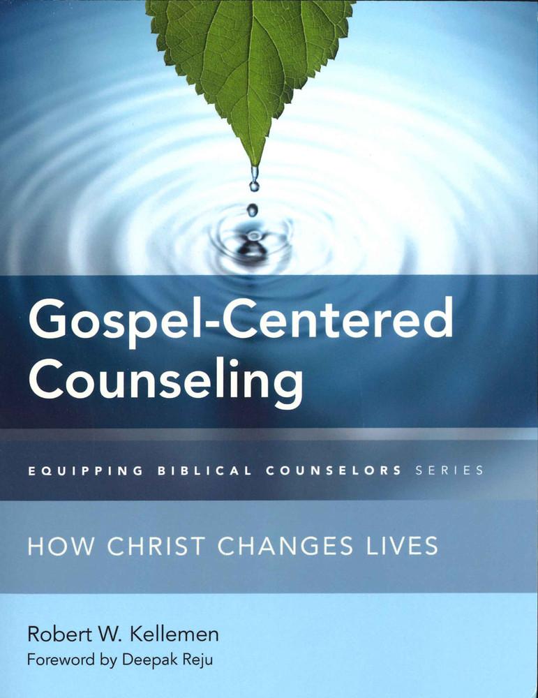 Gospel-Centered Counseling