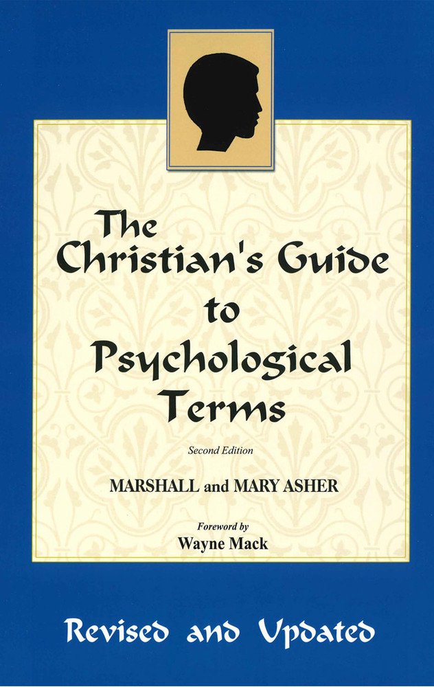 Christian's Guide to Psychological Terms (Revised)