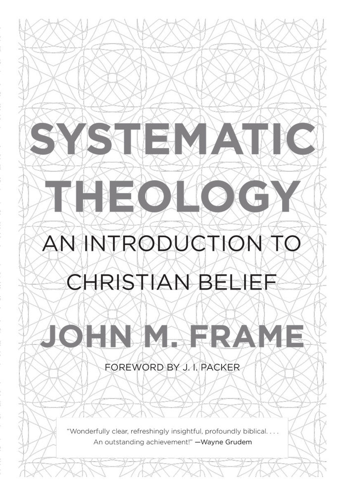 Systematic Theology (Frame)