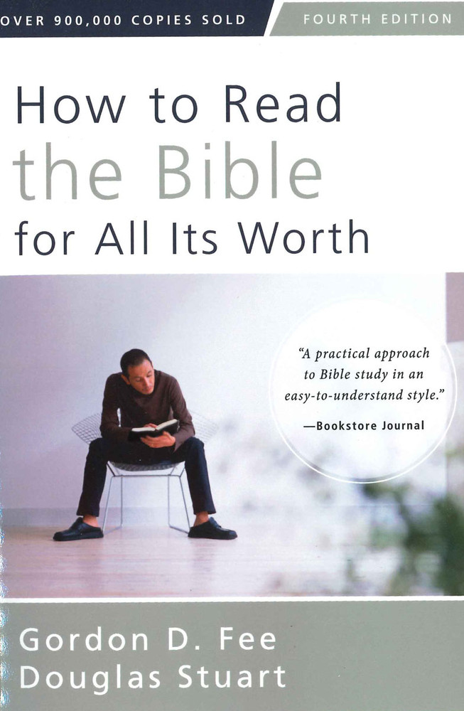 How to Read the Bible for All Its Worth - 4th edition