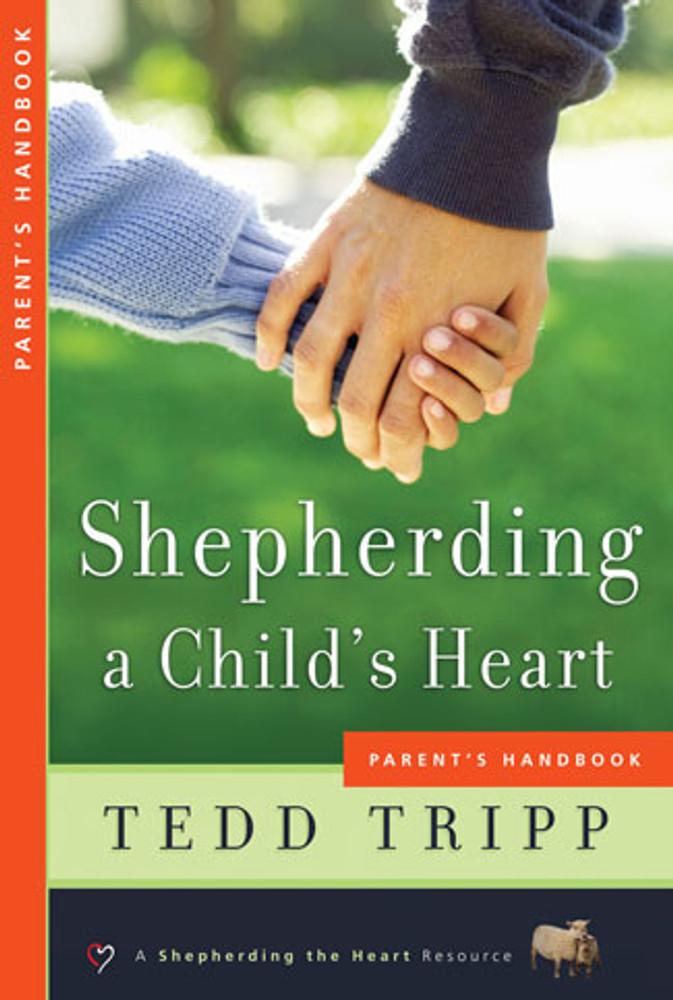 Shepherding a Child's Heart - Parent's Handbook eBook