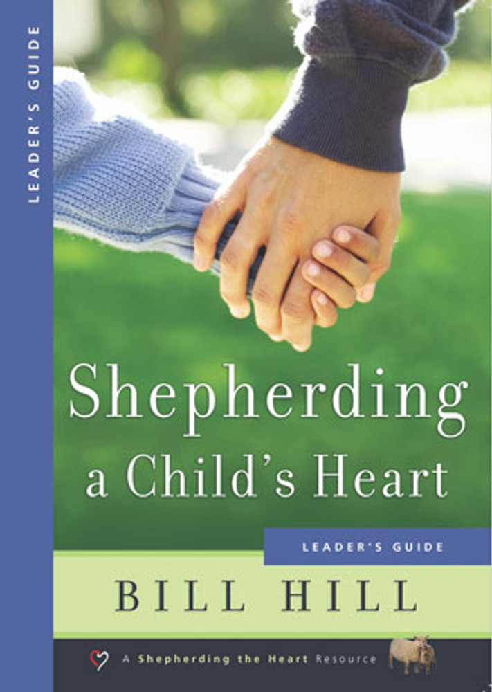 Shepherding a Child's Heart - Leader's Guide eBook