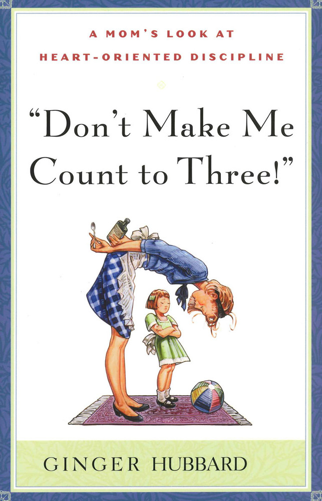 Don't Make Me Count to Three! eBook