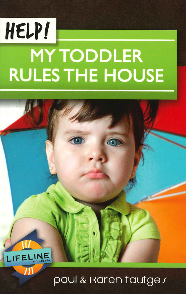 Help! My Toddler Rules the House eBook