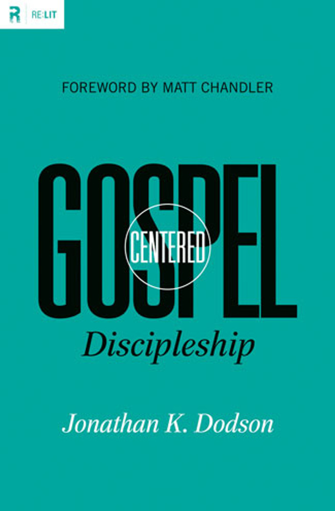 Gospel-Centered Discipleship eBook