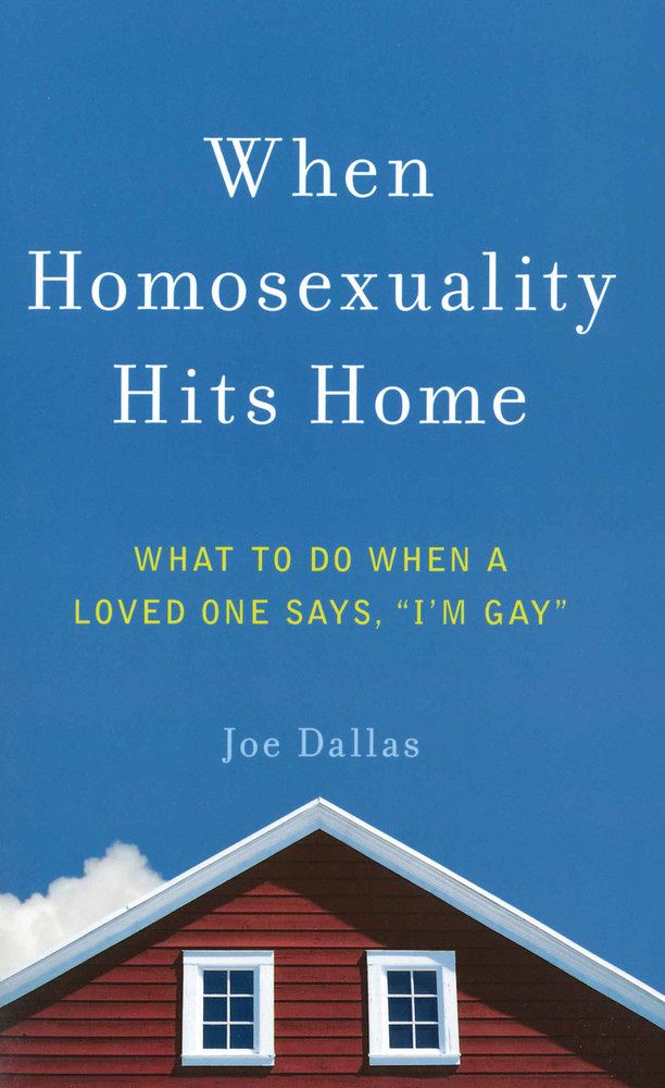 When Homosexuality Hits Home (expanded)