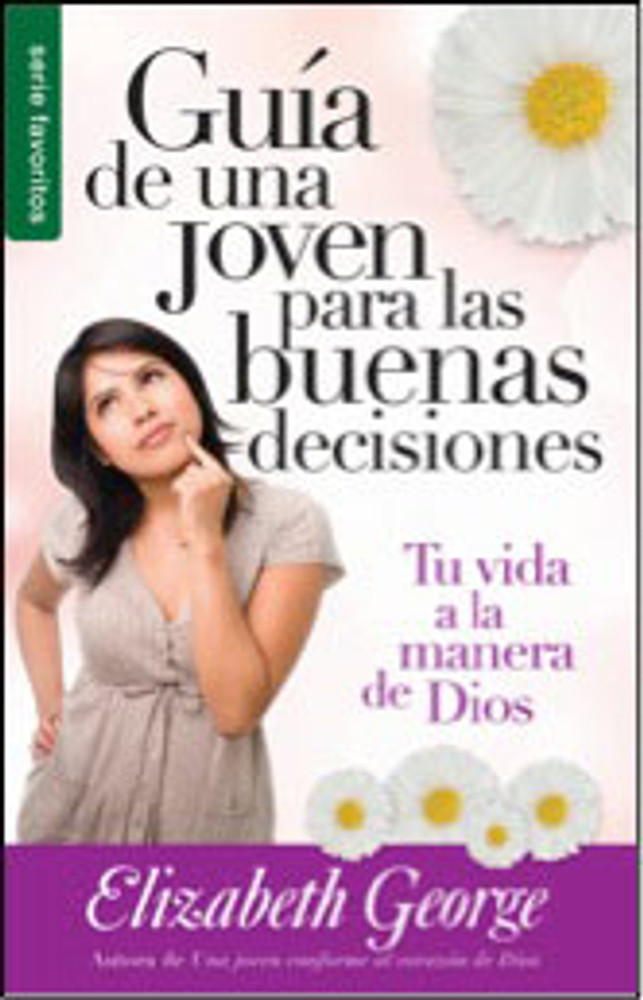 Guía de una joven para las buenas decisiones (Young Woman's Guide to Making Right Choices)