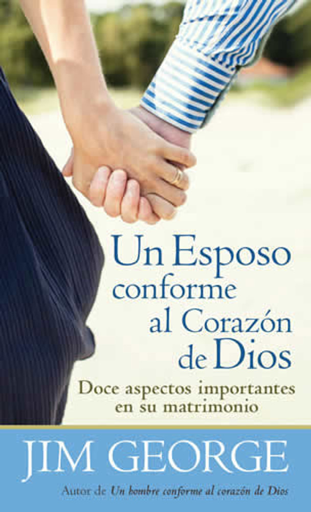Un esposo conforme al corazón de Dios (Husband After God's Own Heart)
