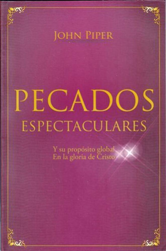 Pecados Espectaculares (Spectacular Sins)