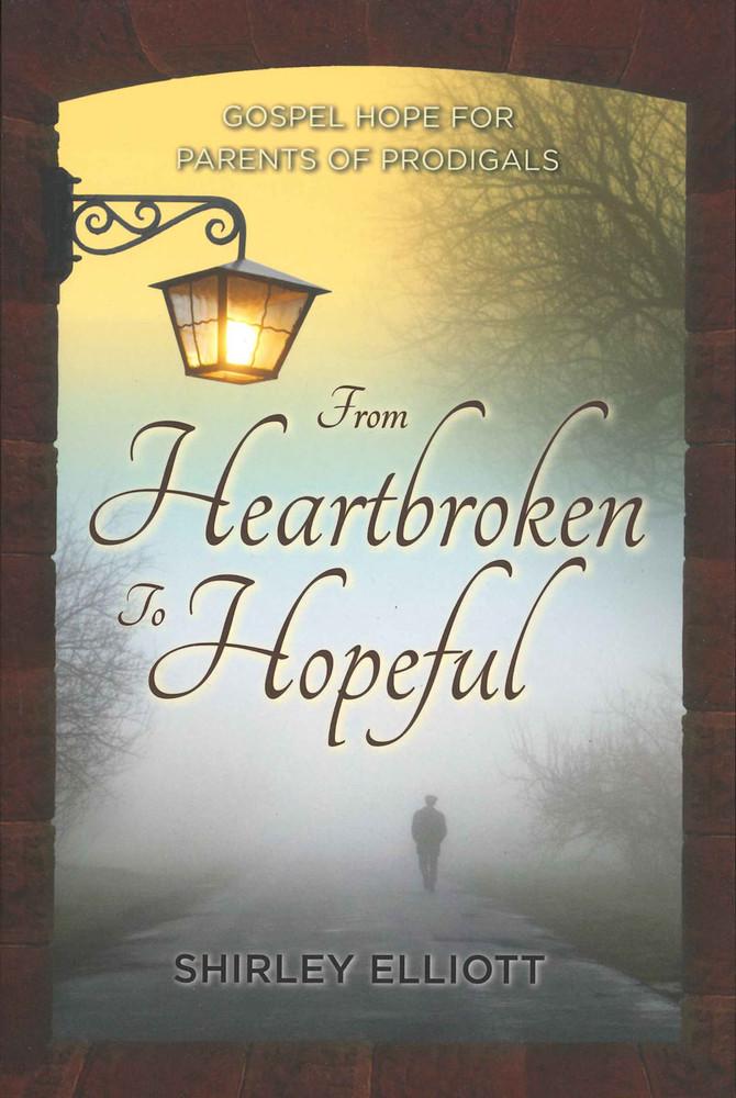 From Heartbroken to Hopeful