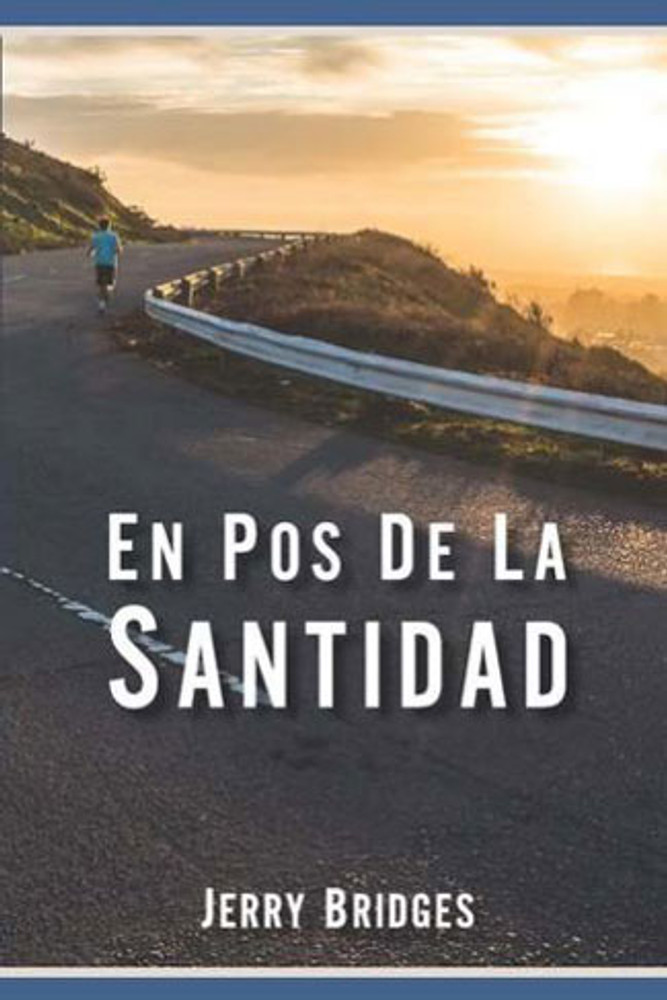 En Pos de la Santidad (Pursuit of Holiness)