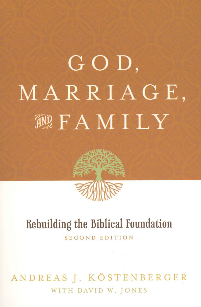 God, Marriage, and Family eBook