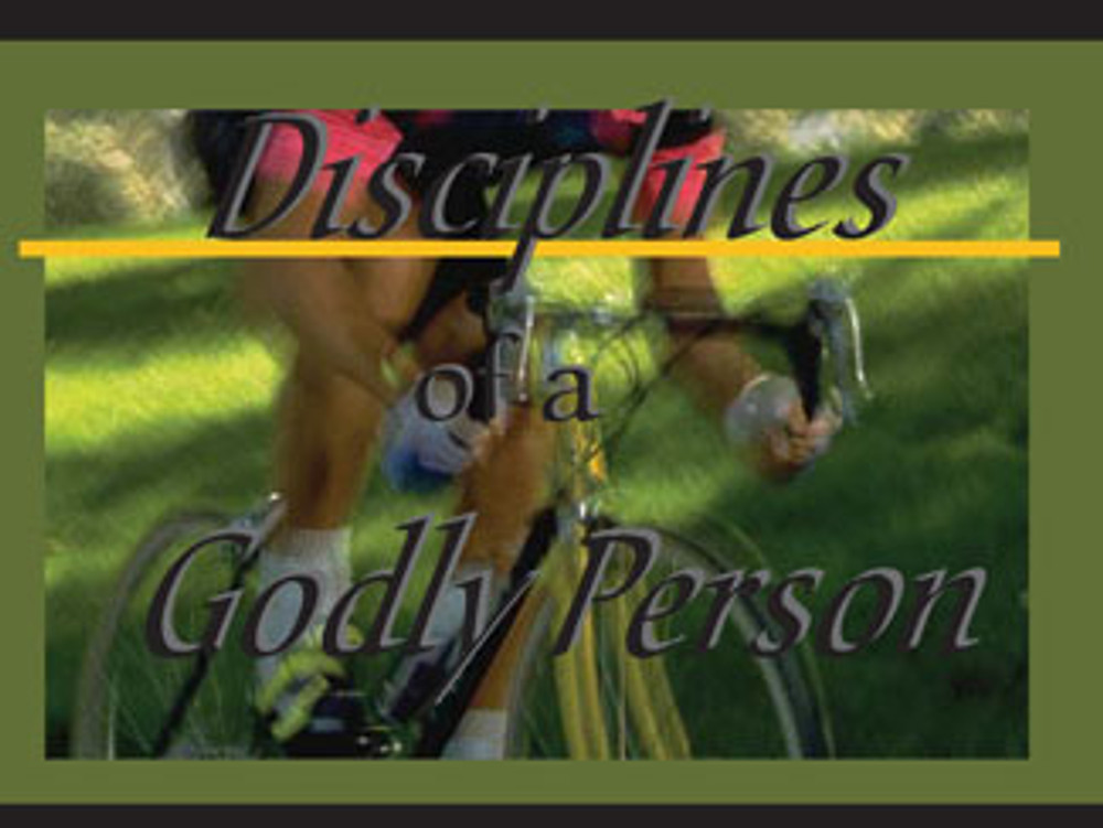 Disciplines of a Godly Person MP3 Series (10 sessions)