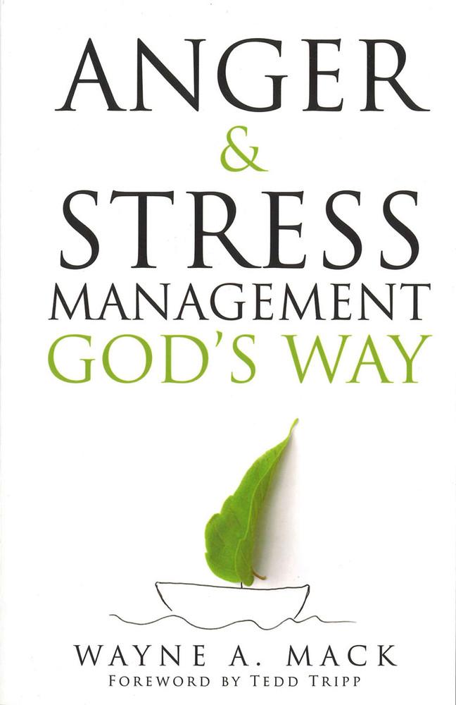 Anger & Stress Management God's Way (revised)