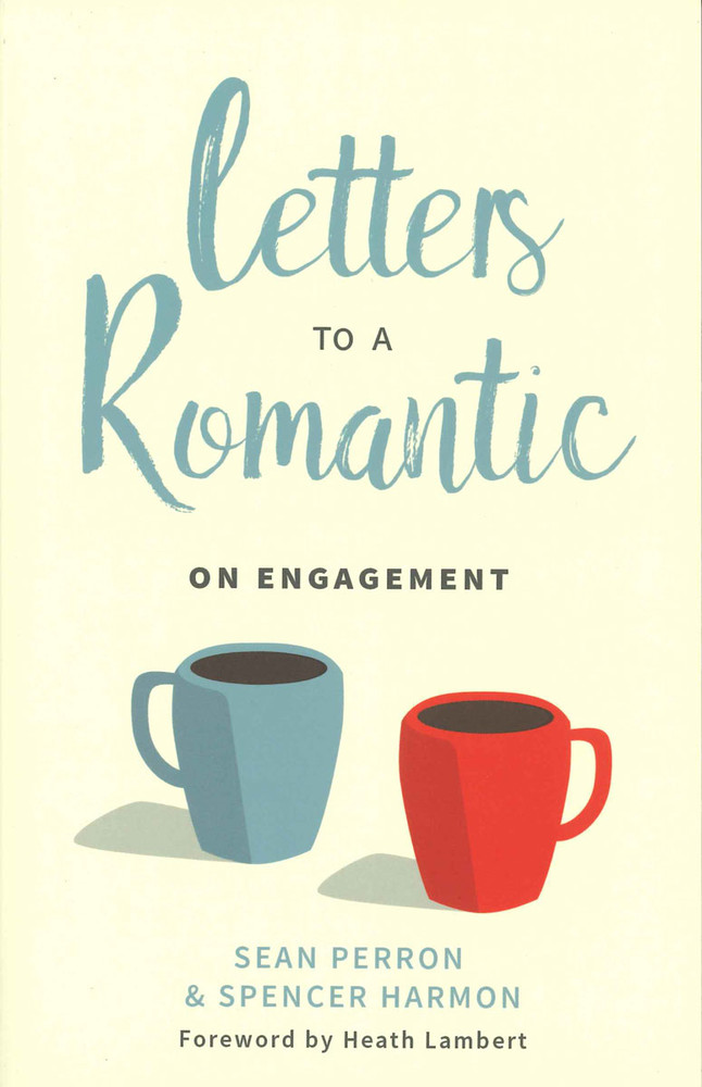 Letters to a Romantic on Engagement