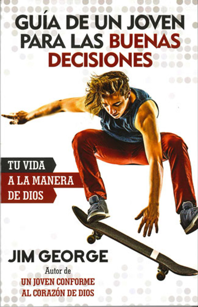 Guía de Un Joven para las Buenas Decisiones (Young Man's Guide to Decisions) (new cover)