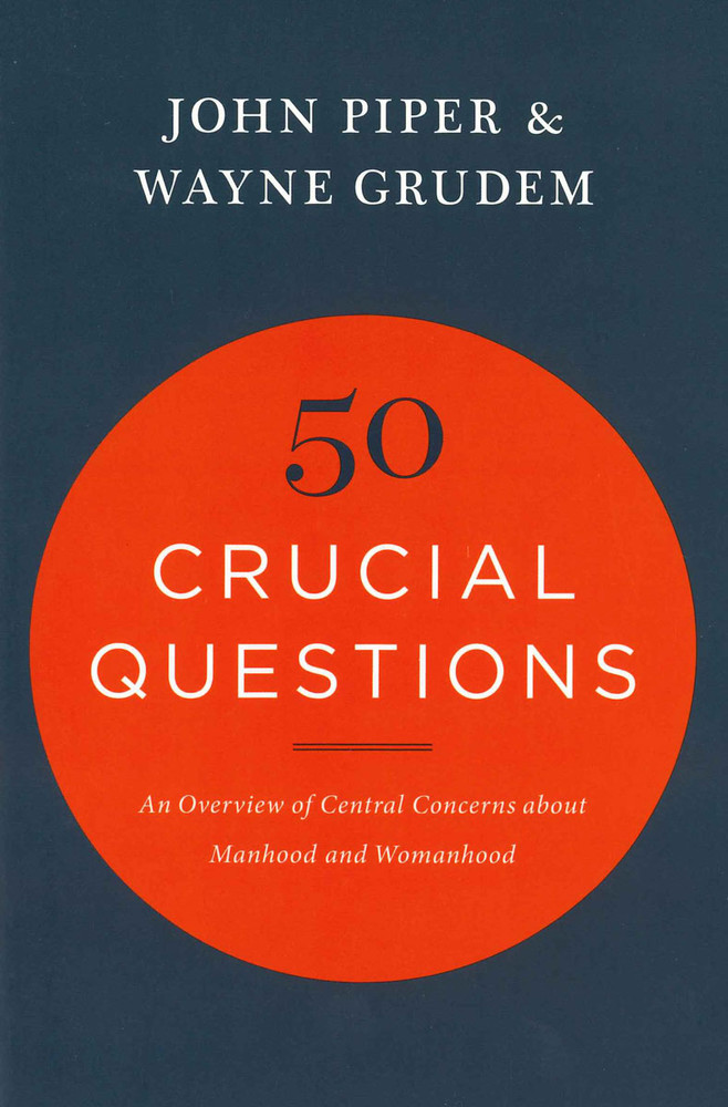 50 Crucial Questions about Manhood and Womanhood eBook