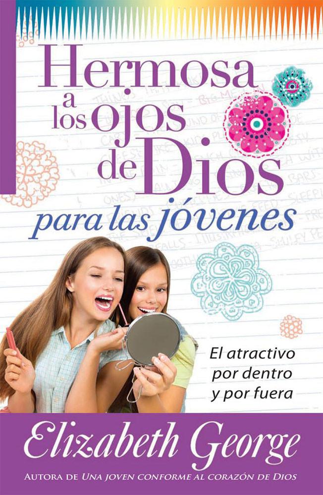Hermosa a los Ojos de Dios para las jóvenes (Beautiful in God's Eyes for Young Women)