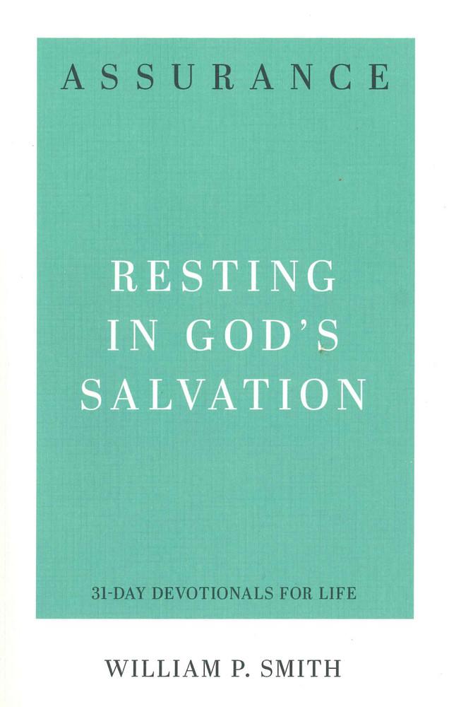 Assurance: Resting in God's Salvation