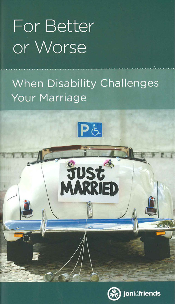 For Better or Worse: When Disability Challenges Your Marriage