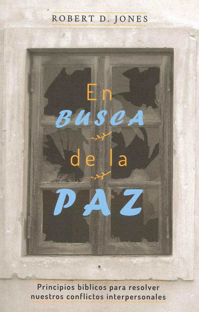 En Busca de la Paz (Pursuing Peace)