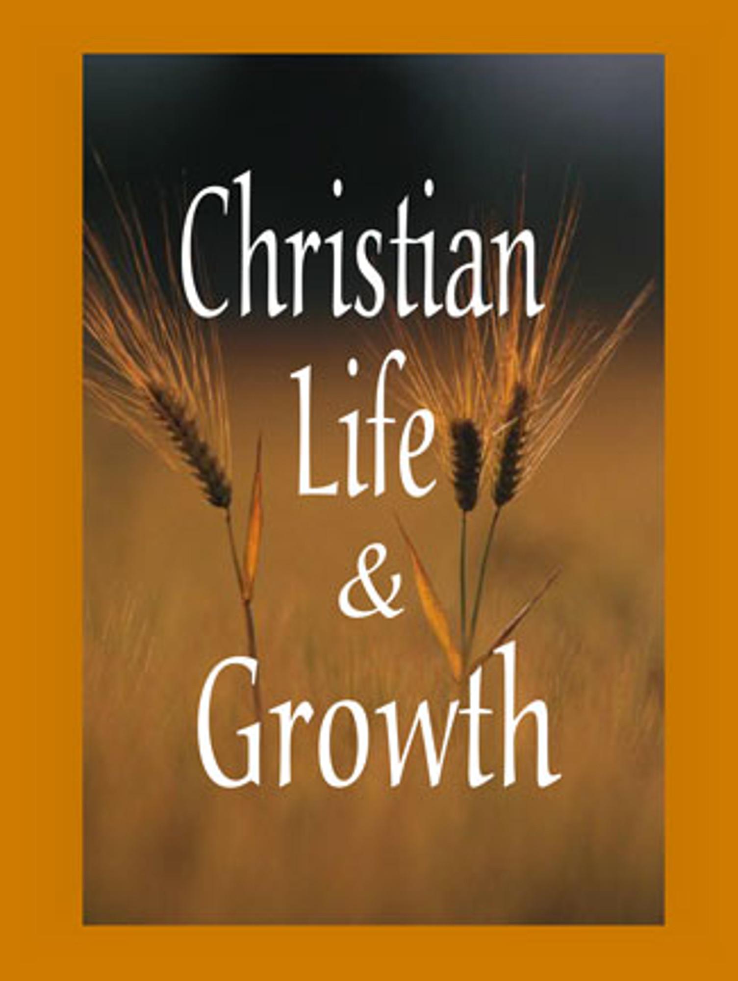 Christian Life & Growth Downloadable PDF