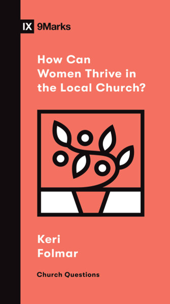 How Can Women Thrive in the Local Church? eBook
