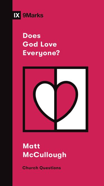 Does God Love Everyone? eBook