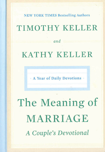 Meaning of Marriage: A Couple's Devotional