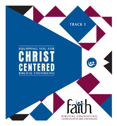 Track 1 Notebook Biblical Counseling Training Conference