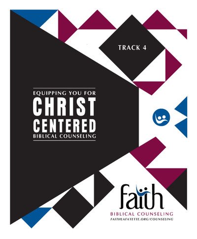 Track 4 (Ongoing) Notebook - Biblical Counseling Training Conference