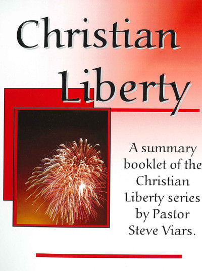 Christian Liberty Summary Booklet