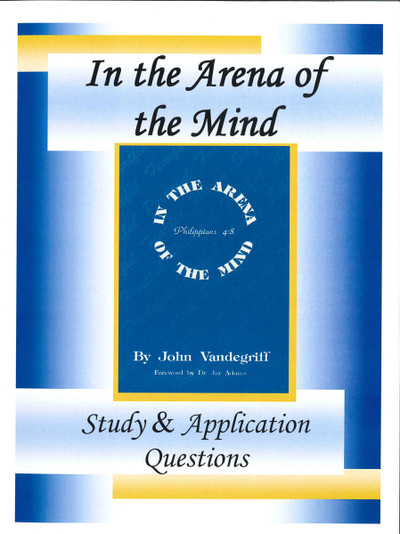In the Arena of the Mind Study Guide