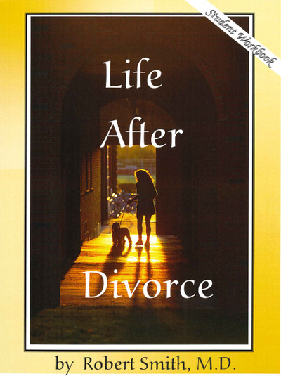 Life After Divorce - Student Workbook