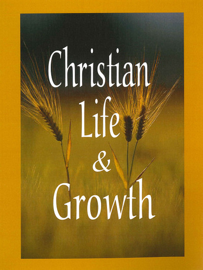 Christian Life & Growth