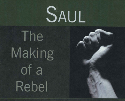 Saul, The Making of a Rebel - CD Series