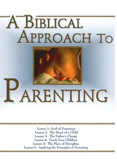 Biblical Approach to Parenting