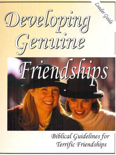 Developing Genuine Friendships - Leader Guide