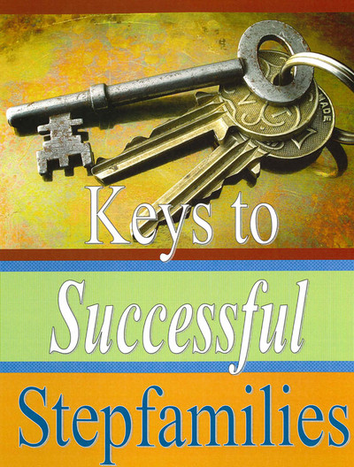 Keys to Successful Stepfamilies