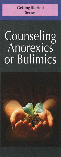 Counseling Anorexics or Bulimics