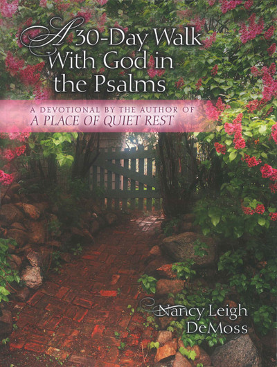30-Day Walk With God in the Psalms