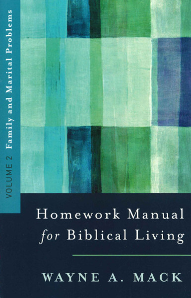 Homework Manual for Biblical Living: Volume 2