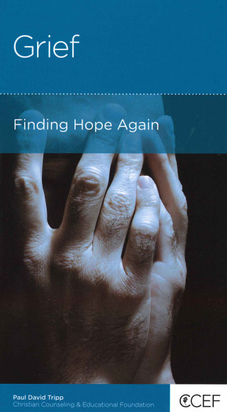 Grief: Finding Hope Again