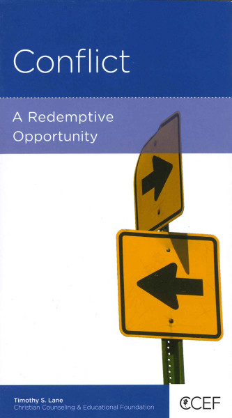 Conflict: A Redemptive Opportunity