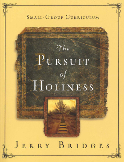 Pursuit of Holiness Small-Group Curriculum