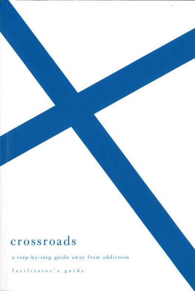 Crossroads: Facilitator's Guide